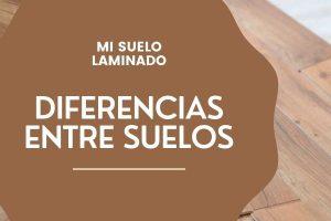 Diferencias entre Suelo laminado, suelo vinílico y Tarima